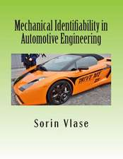 Mechanical Identifiability in Automotive Engineering