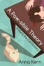 A Paw-Sible Theory:  A Murfy the Cat Mystery