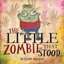 The Little Zombie That Stood