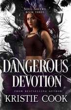 Dangerous Devotion