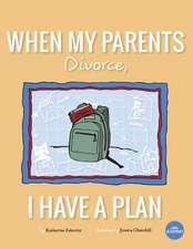 When My Parents Divorce, I Have a Plan
