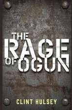 The Rage of Ogun