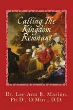 Calling the Kingdom Remnant
