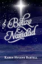 Belize Navidad