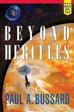 Beyond Hercules:  The Unauthorized Files