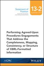 SOP 13–2 Performing Agreed–Upon Procedures Engagements –XBRL–Formatted Information