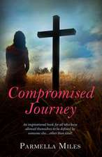Compromised Journey