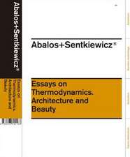 Essays on Thermodynamics.:  Architecture and Beauty