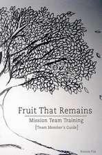 Mission Team Training - Team Member's Guide
