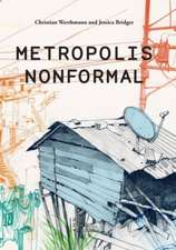 Metropolis Nonformal