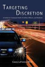 Targeting Discretion