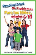 Problem Solving Skills for Children, Ages 5-10 (Spanish Edition)