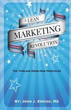 A Lean Marketing Revolution
