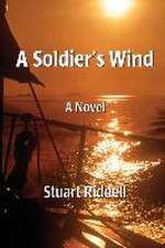 A Soldier's Wind