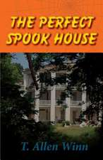 The Perfect Spook House