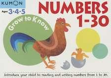 Grow to Know Numbers 1 Thru 30