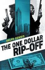 ONE DOLLAR RIP-OFF
