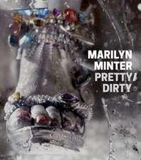 Marilyn Minter:  Pretty/Dirty