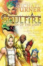 Soulfire Volume 1: Return of the Light