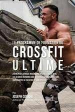 Le Programme de formation du CrossFit Ultime
