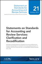 Statements on Standards for Accounting and Review Services: Clarification and Recodification