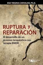 Ruptura y reparación: El desarrollo de un proceso terapéutico con terapia EMDR