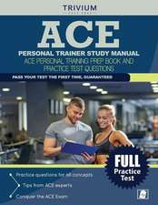 Ace Personal Trainer Study Manual:  Ace Personal Training Prep Book and Practice Test Questions