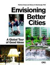 ENVISIONING BETTER CITIES
