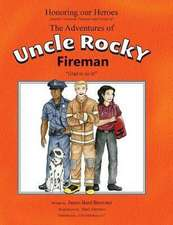 The Adventures of Uncle Rocky, Fireman - Script