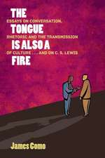 The Tongue Is Also a Fire