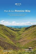 Plan & Go - Pennine Way: All You Need to Know to Complete Britain's First and Finest Long-Distance Trail