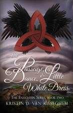 The Passage, a Dance, & a Little White Dress