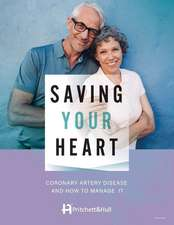 Saving Your Heart: Coronary Artery Disease and How to Manage It