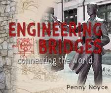 Engineering Bridges: Connecting the World