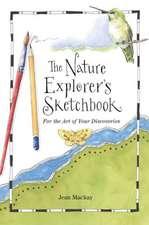 Nature Explorer's Sketchbook