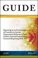Reporting on an Examination of Controls at a Service Organization Relevant to User Entities′ Internal Control Over Financial Reporting (SOC 1)