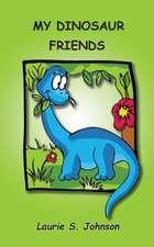 My Dinosaur Friends