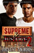 Supreme and Justice 2