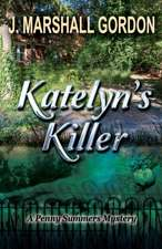 Katelyn's Killer
