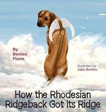 How The Rhodesian Ridgeback Got Its Ridge