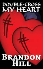 Double-Cross My Heart