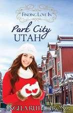 Finding Love in Park City, Utah