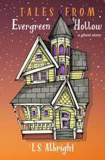 Tales from Evergreen Hollow