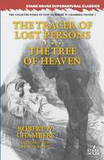 The Tracer of Lost Persons / The Tree of Heaven