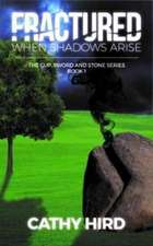 Fractured: When Shadows Arise