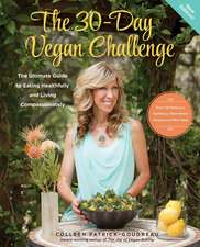 The 30-Day Vegan Challenge (Updated Edition)