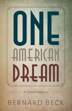 One American Dream: A Family History