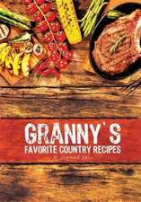 Granny's Favorite Country Recipes