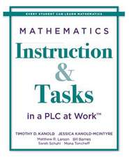 Mathematics Instruction and Tasks in a Plc at Work(tm)