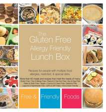The Gluten Free Allergy Friendly Lunch Box